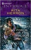 Force of the Falcon (Falcon Ridge #3) Rita Herron