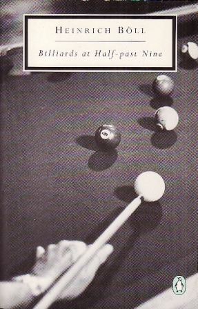 Billiards at Half-Past Nine  by  Heinrich Böll