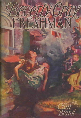 Beverly Gray, Freshman (Beverly Gray, #1)  by  Clair Blank