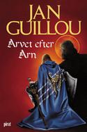 Arvet efter Arn (The Crusades Trilogy, #4)  by  Jan Guillou