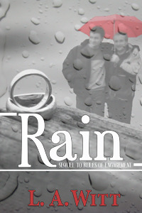 Rain (Rules of Engagement, #2) L.A. Witt