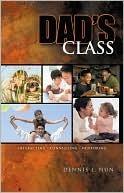 Dads Class Dennis L. Nun