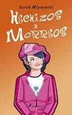 Hechizos y Morreos (Magia en Manhattan, #2)  by  Sarah Mlynowski