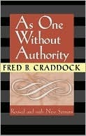 As One Without Authority Fred B. Craddock