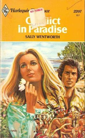 Conflict in Paradise  by  Sally Wentworth