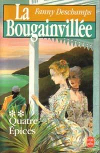 La Bougainvillée : Le Jardin du Roi (La Bougainvillée, #1)  by  Fanny Deschamps