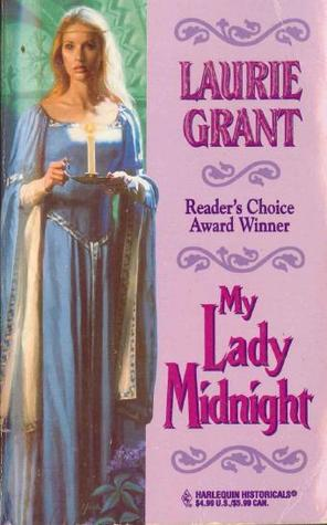 My Lady Reluctant Laurie Grant
