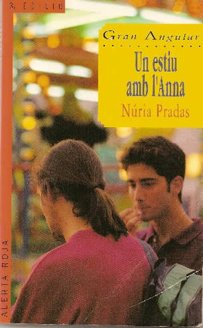 Un estiu amb lAnna Núria Prades