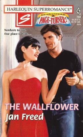 The Wallflower (Harlequin Superromance, #790) Jan Freed