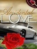Accidental Love Sharon Cullen