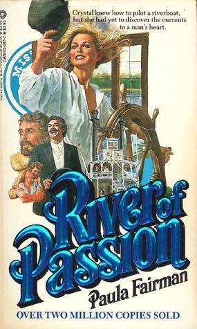 River of Passion Paula Fairman