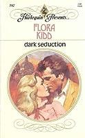 Dark Seduction Flora Kidd