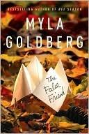 The False Friend  by  Myla Goldberg