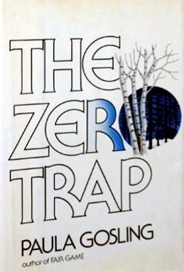 The Zero Trap  by  Paula Gosling