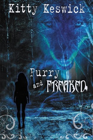Furry and Freaked (Freaksville, #2)  by  Kitty Keswick