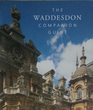 The Waddesdon Companion Guide Jane Cliffe