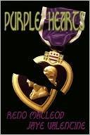 Purple Hearts  by  Reno MacLeod