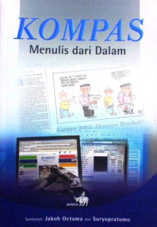 KOMPAS: Menulis Dari Dalam  by  St. Sularto