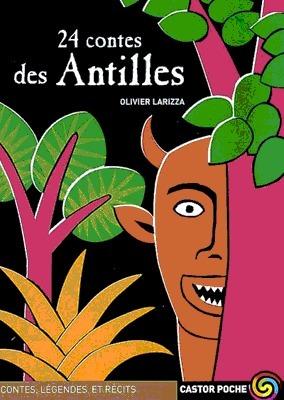 24 contes des Antilles  by  Olivier Larizza
