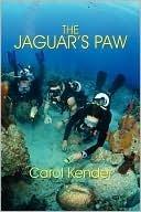 The Jaguars Paw  by  Carol Kender