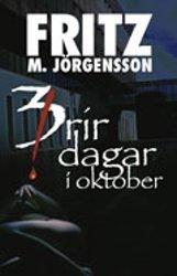 Þrír dagar í október Fritz Már Jörgensson