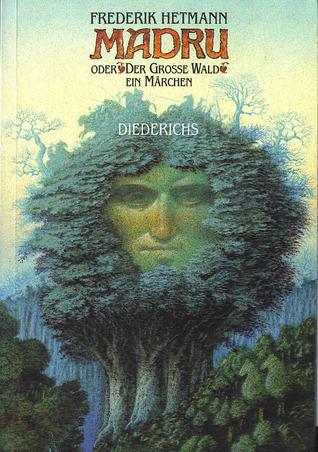 Der Wilde Park des Vergessens: Roman  by  Frederik Hetmann