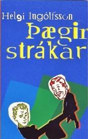 Þægir strákar  by  Helgi Ingólfsson