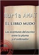 El libro mudo  by  Núria Amat