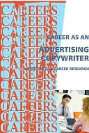 Career as an Advertising Copywriter  by  Institute for Career Research
