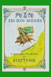 Peace and Good Seasons  by  Svartesól