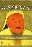 Breve historia de Gengis Kan y el pueblo Mongol / A Brief History of Genghis Khan and the Mongol people  by  Borja Pelegero Alcaide