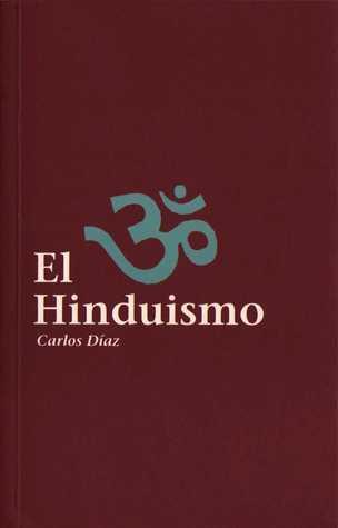 El Hinduismo (Serie Roja, #1) Carlos Díaz