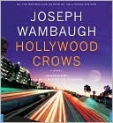 Hollywood Crows (Hollywood Station Series #2)  by  Joseph Wambaugh