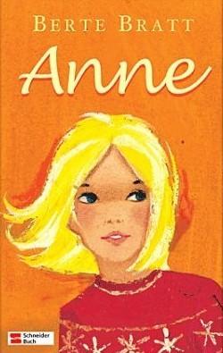 Anne (Anne, #1-3)  by  Annik Saxegaard
