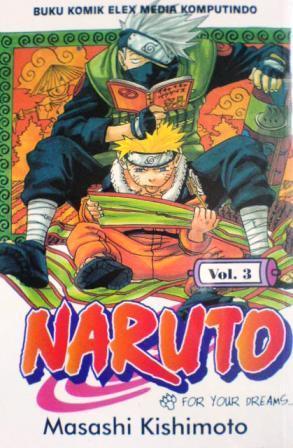 Naruto Vol. 3: For Your Dreams...!! Masashi Kishimoto