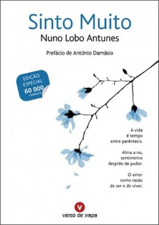 Sinto Muito  by  Nuno Lobo Antunes