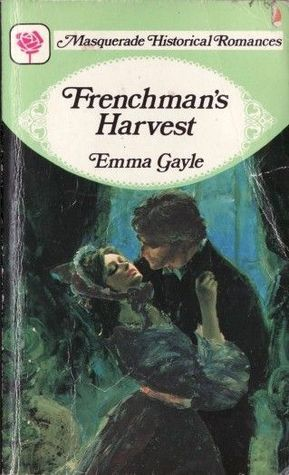 Frenchmans Harvest  by  Emma Gayle