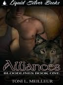 Alliances (Bloodlines #1) Toni L. Meilleur