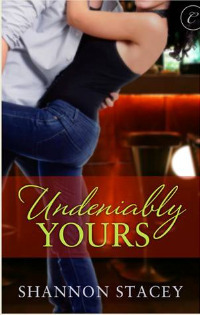 Undeniably Yours (Kowalski Family, #2) Shannon Stacey