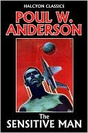 The Sensitive Man  by  Poul Anderson by Poul Anderson