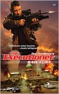 Raw Fury (The Executioner, #383)  by  Phil Elmore