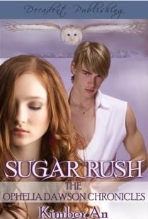 Crushed Sugar (Ophelia Dawson Chronicles, Novella #1) Kimber An