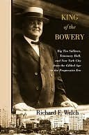 King of the Bowery Richard Welch