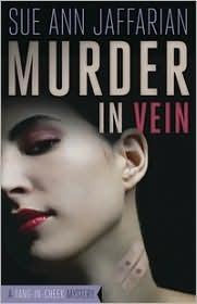 Murder in Vein (A Madison Rose Vampire Mystery, #1) Sue Ann Jaffarian
