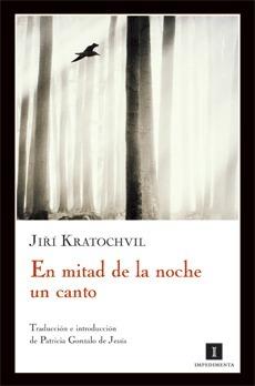 En mitad de la noche un canto  by  Jiří Kratochvil