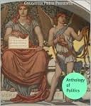 Anthology of Politics Golgotha Press