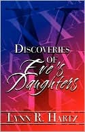 Discoveries of Eves Daughters  by  Lynn R.  Hartz