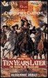 Ten Years Later: The Vicomte De Bragelone  by  Alexandre Dumas