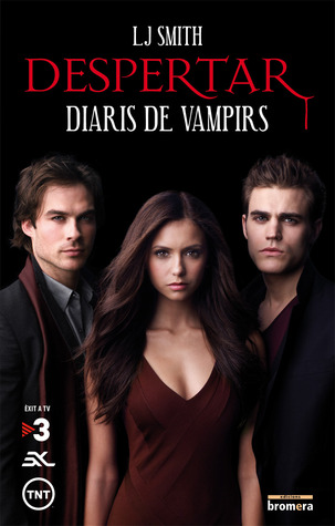 Despertar (Diaris de Vampirs, #1)  by  L.J. Smith