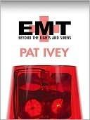 EMT  by  Pat Ivey